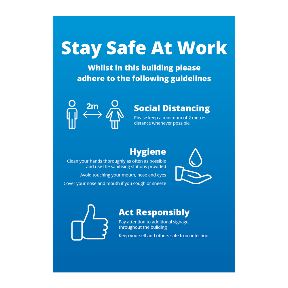 COVID - Sign - Stay Safe At Work - Blue
